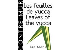 Les feuilles de yucca/Leaves of the yucca de IanMonk